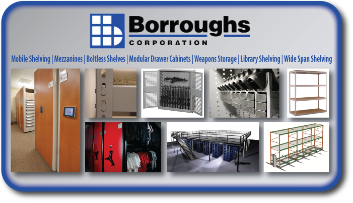 Borroughs, Mobile Shelving, Mezzanines, Boltless Shelves, Modular Drawer Cabinets, Weapons Storage, Library Shelving, Wide Span Shelving